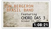 Brasil Band Featuring Choro Das 3 2017