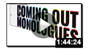 Coming Out Monologues 2015