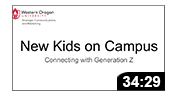 New Kids on Campus: Connecting with Generation Z