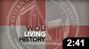 WOU Living History: Unique Sites