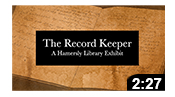 The Record Keeper: A Hamersly Library Exhibit