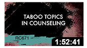 RC671: Taboo Topics in Counseling