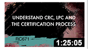 RC671: Understand CRC, LPC and the Certification Process