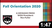 Fall Orientation 2020: A Message from President Fuller