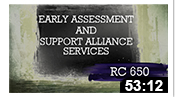 RC650: Early Assessment and Support Alliance Services