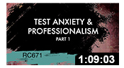 RC671: Test Anxiety & Professionalism Part 1